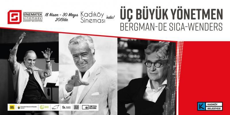Bergman, De Sica ve Wenders'in filmleri Kadıköylülerle buluşuyor