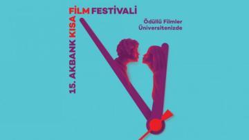 15. Akbank Kısa Film Festivali'nin ödüllü filmleri üniversitelerde