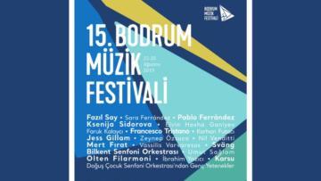 Bodrum Müzik Festivali 15. yaşında!